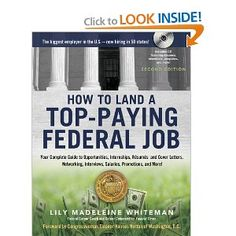 """""""How to Land a Top-Paying Federal Job"""" is the ultimate guide to securing a government job, internship, or fellowship. Written by a successful career coach who has climbed the federal career ladder herself and served as a hiring manager, the book steers applicants through every stage of their job searches - from finding unadvertised openings and getting interviews to sealing enviable deals and even getting promoted."""