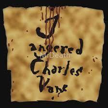 I angered Charles Vane