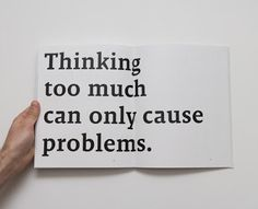 An article about thinking and its relation to our actions.   http://fonaxtesskepseis.blogspot.gr/2013/09/blog-post_578.html