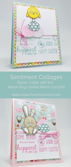 Sentiment Collages for Easter Cards using the Simon Says Stamp March Card Kit. Video on You Tube and Blog.
