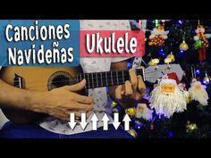 7 Canciones Navideñas En Ukulele Con 4 Acordes - Villancicos Fáciles - YouTube