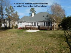 Fawn Lake, Main Level Master Bedroom Home, Gof Course Lot For Sale Now