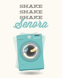 Items similar to Laundry Room Print - Shake Senora - Poster wall art washing machine laundry calypso quote minimal modern aqua teal funny quote pun chores on Etsy Laundry Shop, Laundry Decor, Sugar Scrub Diy, Diy Scrub, Laundry Business, Aqua, Laundry Service, Shake, Poster Wall