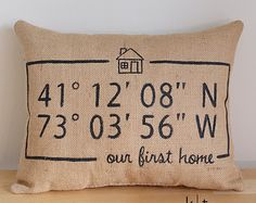 Personalized First Home Map Coordinates Burlap Pillow - First Home - Decorative Pillow - Housewarming Gift - Map Coordinates Pillow Target Home Decor, Retro Home Decor, Fall Home Decor, Home Decor Kitchen, Home Decor Bedroom, Diy Home Decor, Bedroom Country, Kitchen Doors, Decoration Ikea
