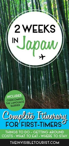 2 Weeks in Japan: A Complete itinerary for First-Timers. The Invisible Tourist. Travel in Asia.