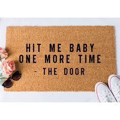 Hit Me Doormat. Size: 18 x Approximately thick. Material: coir with rubber backing. Weight: Approximately Weight: Our doormats weigh approximately Design: Handpainted; Outdoor Paint ORIGINAL DESIGN by Fox and Clover Care: Clean by shaking out. Doormat Quotes, Gangsta's Paradise, Front Door Mats, Funny Doormats, Coir Doormat, Single Doors, Welcome Mats, Jingle Bell, Crafty