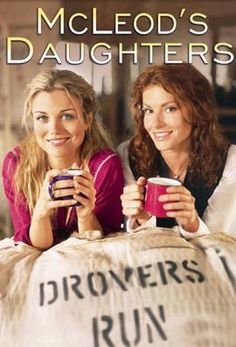 McLeods Daughters - Bridie Carter and Simmone Jade Mackinnon Series Movies, Tv Series, Oz Tv, Man From Snowy River, Mcleod's Daughters, Tv Times, Amazing Quotes, Best Shows Ever, Favorite Tv Shows