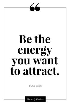 Be the energy you want to attract Positive Affirmations, Positive Quotes, Motivational Quotes, Inspirational Quotes, Wise Words, Words Quotes, Life Quotes, Sayings, Favorite Quotes