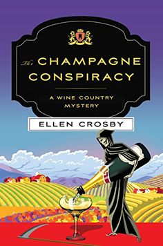 The Champagne Conspiracy: A Wine Country Mystery (Wine Co... https://www.amazon.com/dp/B01EFIFDJU/ref=cm_sw_r_pi_dp_x_UBQ6ybMDSMBF2