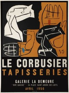 "(1887-1965), 1956, Exhibition of the artist ""Tapisseries"" (Tapestries), Gallery La Demeure, Paris. Le Corbusier"