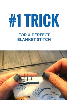 How To Get the Perfect Blanket Stitch