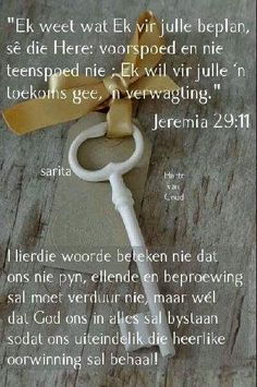 Beautiful Bible Quotes, Condolence Messages, Condolences, My Redeemer Lives, Afrikaanse Quotes, Light Of The World, Gods Promises, My Prayer