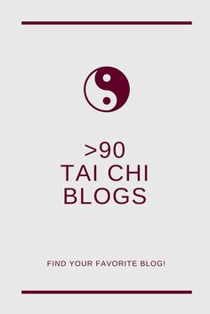 almost 100 Tai Chi and Qi Gong blogs