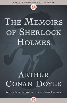 The Memoirs of Sherlock Holmes by Arthur Conan Doyle, http://www.amazon.com/dp/B00JDY7TIA/ref=cm_sw_r_pi_dp_Af5gub09D4TSA