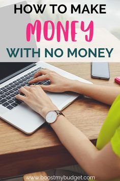 How to Make Money With No Money: 5 Online Business Ideas You Can Start for Free - Boost My Budget Earn Money Online, Make Money Blogging, Online Jobs, Online Careers, Earning Money, Make Money Fast, Make Money From Home, Free Money, Business Tips