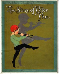"""The Story of Peter Pan"" a Wearever Toy book by E.M.Leavens Co. of Rochester, NY.  1921.  Verses by M.O. Munson.  No indication of the marvelous artist."