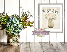 Rustic BOHO Chic Mason Jar Be Full Of Joy Blush Floral Watercolor 8x10 Sign Decor Printable Print Instant Download Nursery Home Office Decor by CottageMoonDesign on Etsy