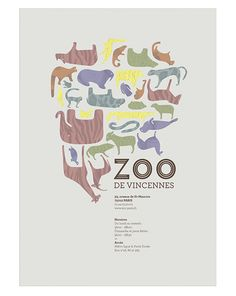 Zoo de Vincennes. The composition of animals creates one big image, but upon closer inspection, you can see each animal, different from one another. The word 'ZOO' is simple and understandable throughout the entire poster and shows what it is about.