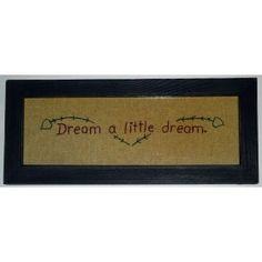 Sampler - Dream A Little Dream - Country Rustic Primitive Framed Stitchery $15.99