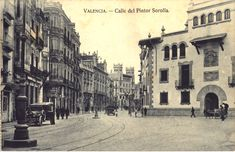Calle del Pintor Sorolla : Valencia. (1938 a. de) - Anónimo Street View, World, Carrera, 1930s, Valencia Spain, 18th Century, Old Pictures, Monuments, Street