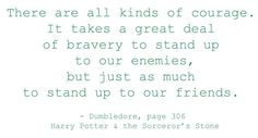 I want to find a sign of this quote to hang in each of my boys' rooms...one of my favorite HP quotes.