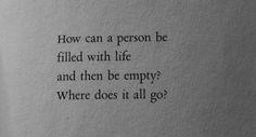 life depressed depression sad suicidal suicide alone broken self harm empty depressing worthless depressive lifeless depressing quotes tw: suicial thoughts Sad Quotes, Quotes To Live By, Life Quotes, Qoutes, Quiet Quotes, Daily Quotes, Arctic Monkeys, Depression Quotes, Tumblr