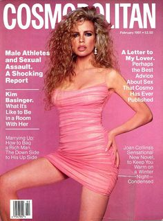 February 1991 cover with Kim Basinger photographed by the late Francesco Scavullo Kim Basinger, Jacqueline Kennedy Onassis, Raquel Welch, Top Models, Magazine Cosmopolitan, Instyle Magazine, Helen Gurley Brown, La Confidential, Francesco Scavullo