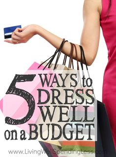 Looking stylish doesn't have to mean blowing every paycheck on the latest trends. If you've ever wanted to improve your wardrobe you will not want to miss these 5 smart ways to dress well on a budget!