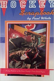 Hockey Scrapbook : Hockey Memories of Bruce County and Owen Sound Region. See more - http://amzn.to/219Z6i2