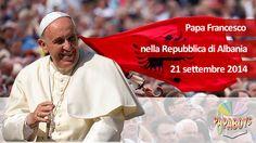Papa Francesco: Speciale sul viaggio in Albania - 21 settembre 2014