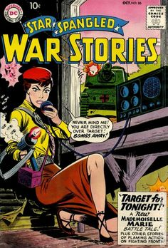 When Nazis occupy France, even women go to war! Mademoiselle Marie represents the country's resistance in DC Comics. Created by Robert Kanigher (no stranger to women or war).