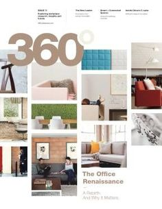 This Healthcare Edition of 360 is a compilation of 360 stories that explore the healthcare industry and the spaces where healthcare experiences occur. Stage Set, The Office, Innovation, Health Care, Magazine, Interior Design, Furniture, Renaissance, Home Decor