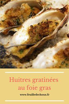 Les huîtres se mangent aussi chaudes! Surtout si c'est Fred Chesneau, des nouveaux explorateurs, qui propose ses recettes d'huîtres au foie gras gratinées. Party Finger Foods, Oysters, Entrees, Mashed Potatoes, Cooking, Ethnic Recipes, Desserts, Anna, Fruit