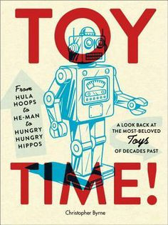 A virtual time-travel machine, the book is a fun, affectionate read of carefree times filled with beloved toys and games.