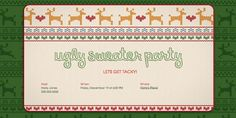 Day 20: Host an Ugly Sweater Party with this free invitation from Evite.