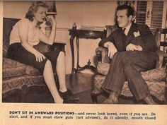 """Tips for Single Women"" 1938.   Don't slouch! And never look bored, even if you are."