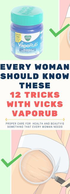 Every Woman Should Know These 12 Tricks With Vicks VapoRub!! Read!