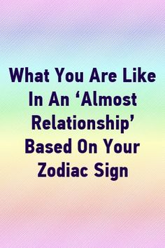 What You Are Like In An 'Almost Relationship' Based On Your Zodiac Sign by classmeta. Virgo Horoscope, Astrology Zodiac, Astrology Signs, Zodiac City, Zodiac Love, Astro Science, Zodiac Traits, Relationship Facts, Zodiac Sign Facts