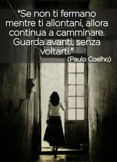 Cartoline d'Amore – | Solo immagini Wise Quotes, Words Quotes, Wise Words, Quotes To Live By, Motivational Quotes, Inspirational Quotes, Sayings, Italian Quotes, Feelings Words