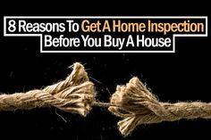 8 Reasons To Get A Home Inspection Before You Buy A House http://northcliffrealestate.com/real-estate-blog/8-reasons-to-get-a-home-inspection-before-you-buy-a-house/