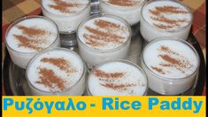 Excellent Rice with Milk (Rice Pudding) Greek Sweets, Greek Desserts, Greek Recipes, Desert Recipes, Desserts With Biscuits, Rice Paddy, Happy Foods, Tasty Dishes, Good Food