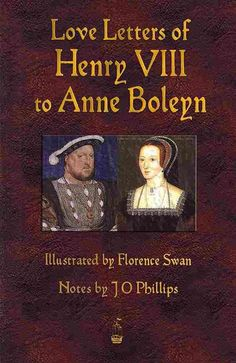 Love Letters of Henry Viii to Anne Boleyn