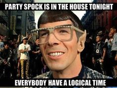 Ain't no party like a Star Trek party cuz a Star Trek party's got SPOCK Star Trek Enterprise, Star Trek Voyager, Wallpaper Star Trek, Star Wars, Geek News, E Mc2, Funny Puns, Funny Stuff, Funny Things