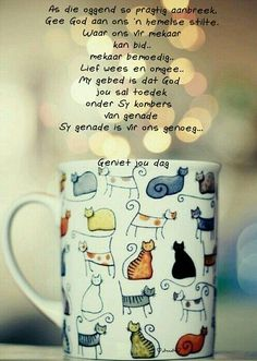 Geniet jou dag Good Morning Inspirational Quotes, Good Morning Quotes, Lekker Dag, You Raise Me Up, Evening Greetings, Afrikaanse Quotes, Goeie More, Special Quotes, Good Morning Wishes
