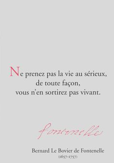 Citations, Fontenelle, Jacques Prévert, Oscar Wilde, Pythagore - It_A - Pint Oscar Wilde, Mantra, The Words, Favorite Quotes, Best Quotes, Words Quotes, Sayings, Life Quotes Love, French Quotes