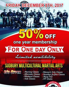 This week is the week!! Friday December 8th 2017 is our 50% off SALE!!! This is the BEST deal of the year!! 2 locations morning afternoon and evening classes. We have classes for all ages and skill levels no experience required!  LIMITED AVAILABILITY  call to reserve your spot 705.586.5400  #sudbury #sudburymma #oneteamonefamily #train #workout #fitness #healthy #active #lifestyle #mma #karate #muaythai #kickboxing #brazilianjiujitsu #bjj