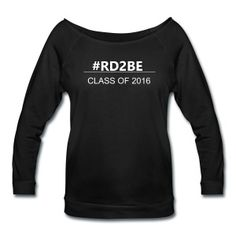 RD2Be Your Way: Customize the Text!  - Women's Wideneck 3/4 Sleeve Shirt