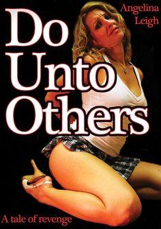 Amazon.com: Do Unto Others: Angelina Leigh. Lydia Lael, Jessica Mazo: Movies & TV