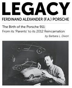 Ferdinand Alexander(F.A) Porsche : The Birth of the Porsche 911