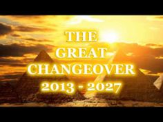 PLEIADIAN PROPHECY - The Great Changeover 2013 - 2027 (Part 2) AMAZING, PEOPLE  IT'S TIME TO WAKE UP!!